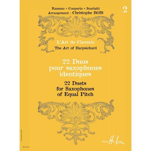 LEMOINE BOIS CHRISTOPHE - L'ART DU CLAVECIN - 22 DUOS VOL.2 - 2 SAXOPHONES