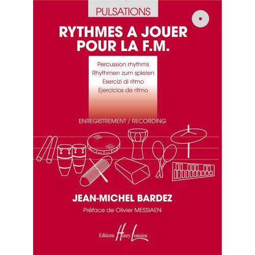 LEMOINE BARDEZ JEAN-MICHEL - PULSATIONS, RYTHMES A JOUER POUR LA F.M.