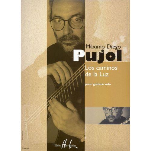 LEMOINE PUJOL MAXIMO-DIEGO - LOS CAMINOS DE LA LUZ - GUITARE