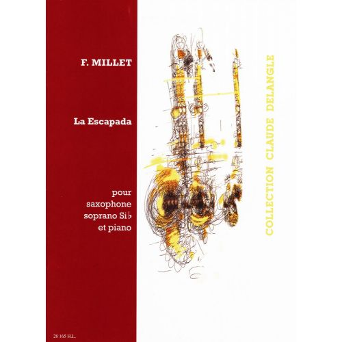 LEMOINE MILLET FERNANDO - LA ESCAPADA - SAXOPHONE, PIANO