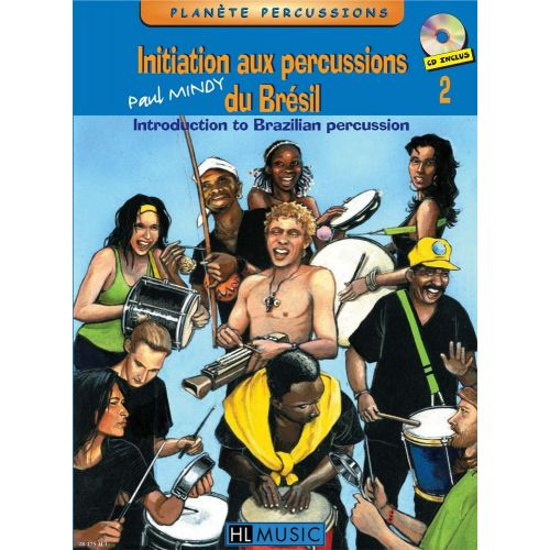 LEMOINE MINDY PAUL - INITIATION AUX PERCUSSIONS DU BRÉSIL VOL.2