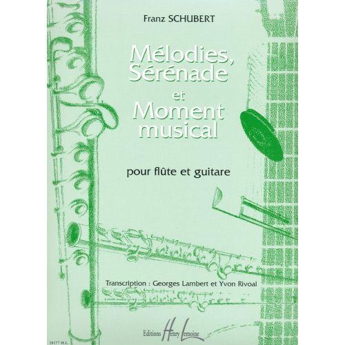 LEMOINE SCHUBERT FRANZ - MÉLODIES, SÉRÉNADE ET MOMENT MUSICAL - FLUTE, GUITARE