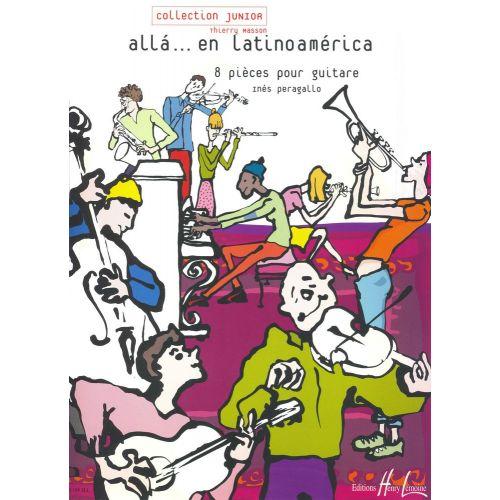 LEMOINE PERAGALLO INES - ALLA... EN LATINO AMERICA - GUITARE