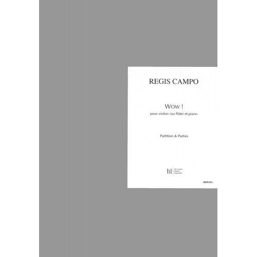 LEMOINE CAMPO REGIS - WOW ! - FLUTE OU VIOLON, PIANO