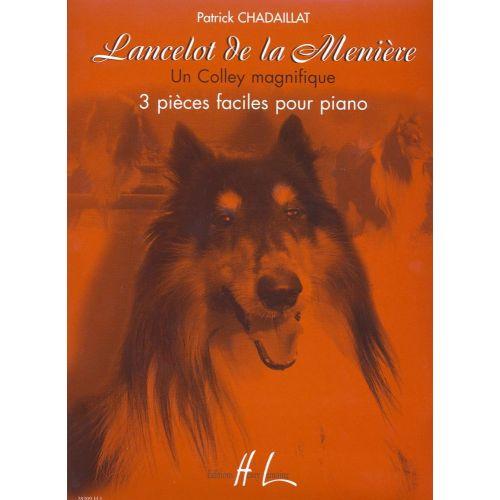 LEMOINE CHADAILLAT PATRICK - LANCELOT DE LA MEUNIÈRE - UN COLLEY MAGNIFIQUE - PIANO