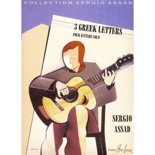 LEMOINE ASSAD SERGIO - GREEK LETTERS (3) - GUITARE