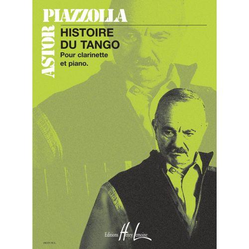 LEMOINE PIAZZOLLA ASTOR - HISTOIRE DU TANGO - CLARINETTE, PIANO