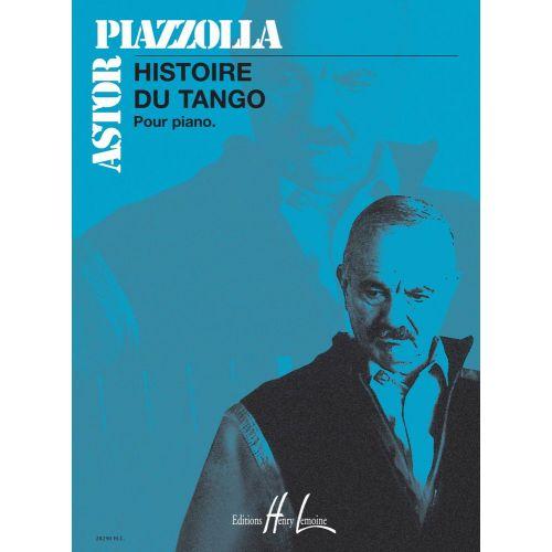 LEMOINE PIAZZOLLA ASTOR - HISTOIRE DU TANGO - PIANO