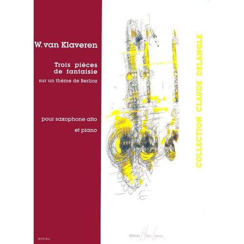 LEMOINE KLAVEREN VAN W. - PIECES DE FANTAISIE SUR UN THEME DE BERLIOZ (3) - SAXOPHONE MIB, PIANO