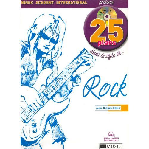 LEMOINE RAPIN JEAN-CLAUDE - 25 PLANS DANS LE STYLE... ROCK + CD - GUITARE ELECTRIQUE
