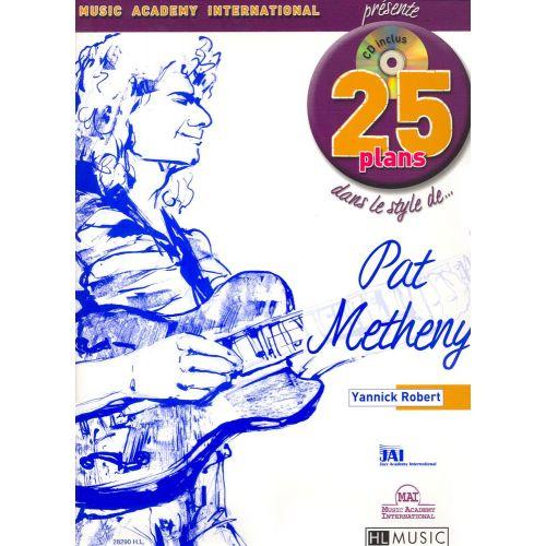 LEMOINE ROBERT YANNICK - 25 PLANS DANS LE STYLE DE... PAT METHENY + CD