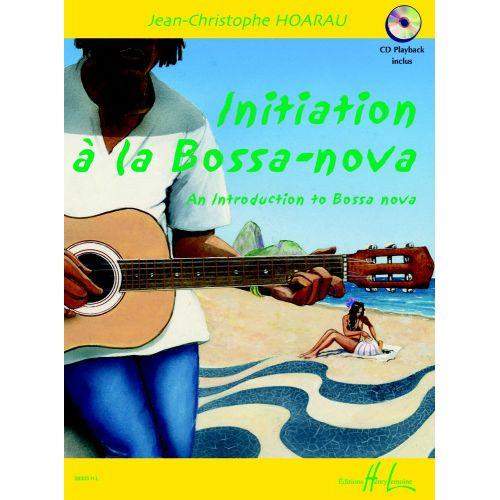 LEMOINE HOARAU J.C. - INITIATION A LA BOSSA-NOVA + CD - GUITARE