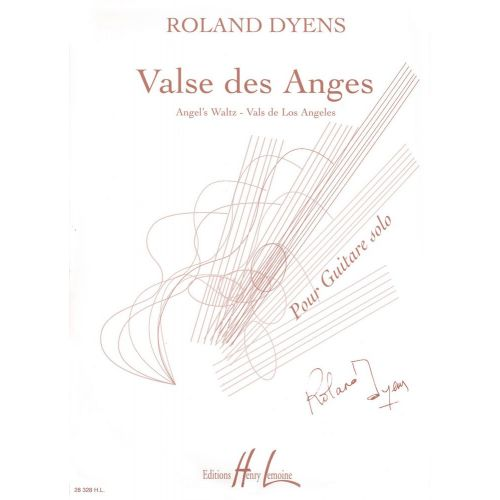 LEMOINE DYENS ROLAND - VALSE DES ANGES - GUITARE