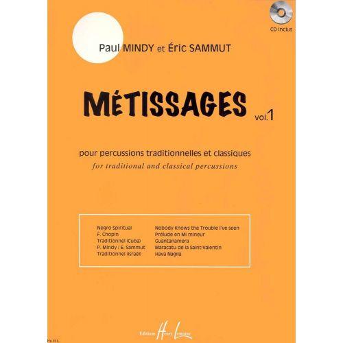 LEMOINE MINDY P. / SAMMUT E. - MÉTISSAGES VOL.1 + CD - PERCUSSION