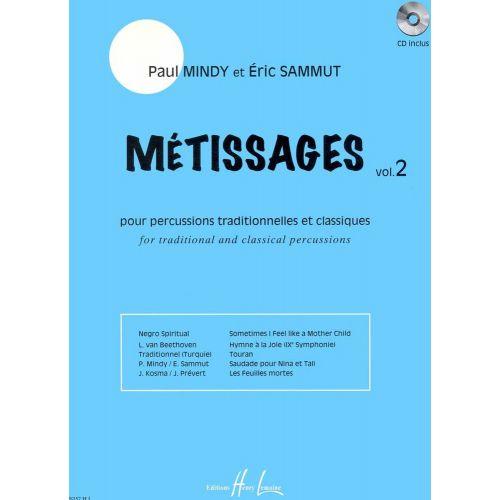 LEMOINE MINDY P./ SAMMUT E. - METISSAGES VOL.2 + CD - PERCUSSION
