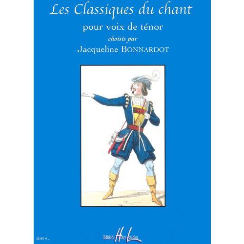 LEMOINE BONNARDOT JACQUELINE - LES CLASSIQUES DU CHANT - TENOR, PIANO