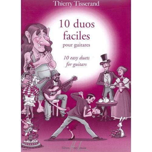 LEMOINE TISSERAND THIERRY - DUOS FACILES POUR GUITARE (10)