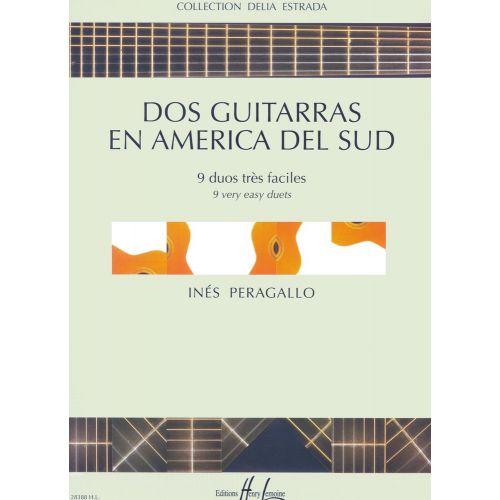 LEMOINE PERAGALLO INÈS - DOS GUITARRAS EN AMERICA DEL SUD - 2 GUITARES