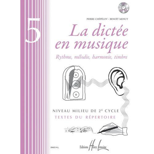 LEMOINE CHEPELOV P. / MENUT B. - LA DICTÉE EN MUSIQUE VOL.5 + CD - MILIEU DU 2EME CYCLE