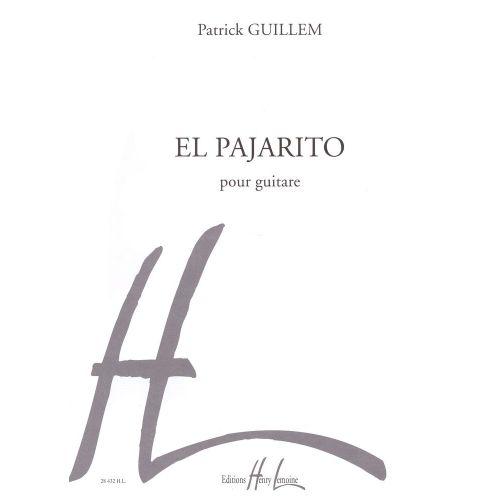 LEMOINE GUILLEM PATRICK - EL PAJARITO - GUITARE