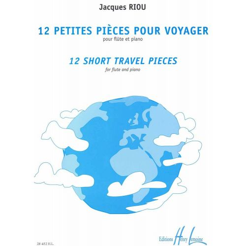 LEMOINE RIOU JACQUES - PETITES PIÈCES POUR VOYAGER (12) - SHORT TRAVEL PIECES - FLUTE, PIANO