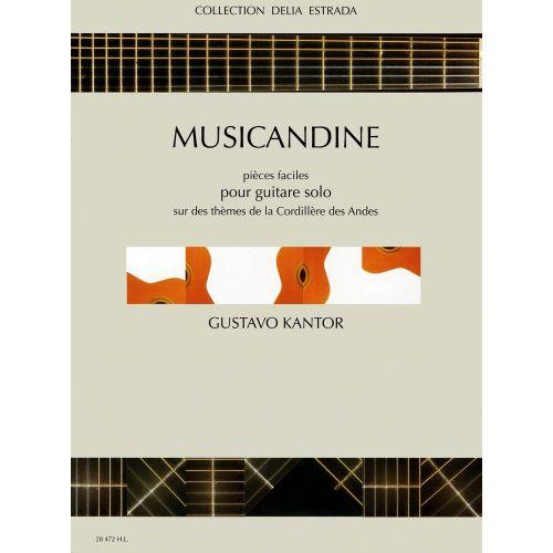 LEMOINE KANTOR GUSTAVO - MUSICANDINE - GUITARE