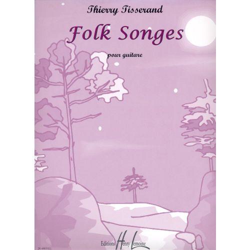 LEMOINE TISSERAND THIERRY - FOLK SONGES - GUITARE