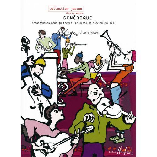 LEMOINE MASSON T. / GUILLEM P. - GÉNÉRIQUE - GUITARE, PIANO