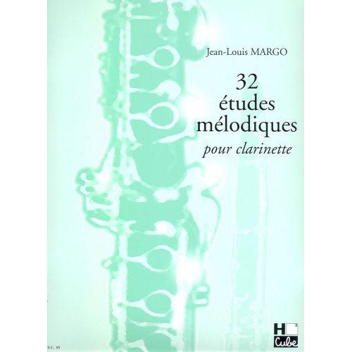 H. CUBE MARGO JEAN-LOUIS - ETUDES MÉLODIQUES (32) - CLARINETTE