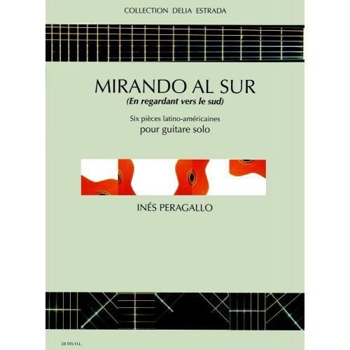LEMOINE PERAGALLO INÈS - MIRANDO AL SUR - EN REGARDANT VERS LE SUD - GUITARE