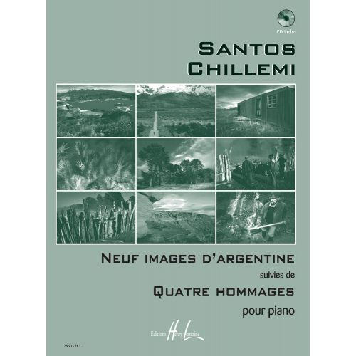 LEMOINE CHILLEMI SANTOS - IMAGES D'ARGENTINE (9) - HOMMAGES (4) + CD - PIANO