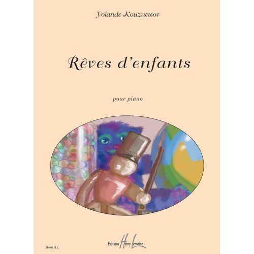 LEMOINE KOUZNETSOV YOLANDE - REVES D'ENFANTS - PIANO
