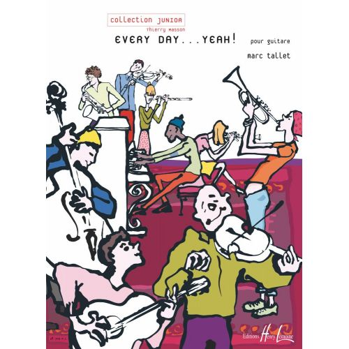 LEMOINE TALLET MARC - EVERY DAY... YEAH ! - GUITARE