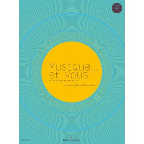 LEMOINE CHARRITAT MARIE-ALICE - MUSIQUE... ET VOUS + CD