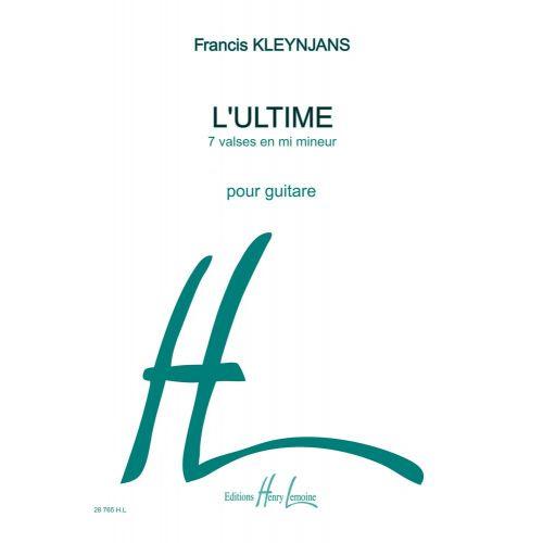 LEMOINE KLEYNJANS FRANCIS - L'ULTIME - GUITARE