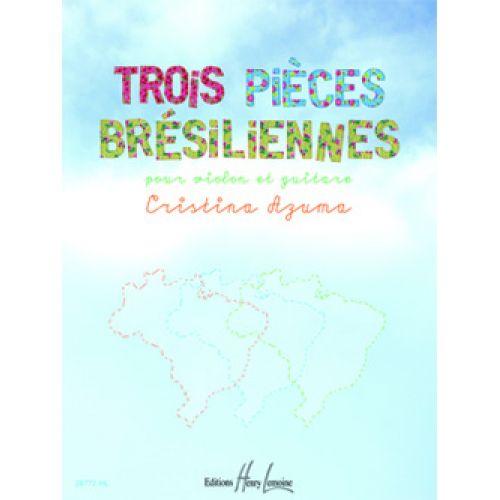 LEMOINE AZUMA CRISTINA - TROIS PIECES BRESILIENNES - VIOLON, GUITARE