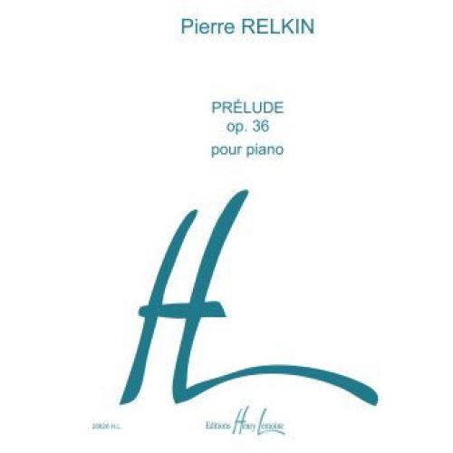 LEMOINE RELKIN PIERRE - PRELUDE OP.36 - PIANO