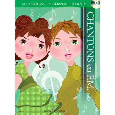 LEMOINE LABROUSSE M. / LIORZOU Y. / MENUT B. - CHANTONS EN FM VOL. 3 + CD