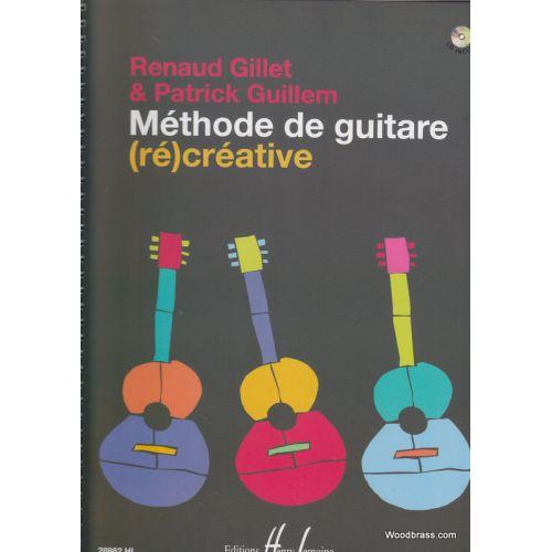 LEMOINE GILLET R./GUILLEM P. - METHODE DE GUITARE (RE)CREATIVE + CD