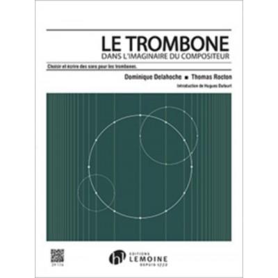 LEMOINE DELAHOCHE D. / ROCTON T. - LE TROMBONE DANS L'IMAGINAIRE DU COMPOSITEUR