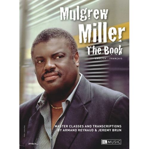 LEMOINE REYNAUD A. & BRUN J. - MULGREW MILLER - THE BOOK - PIANO