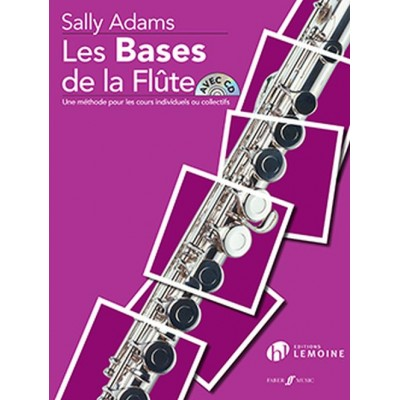 LEMOINE ADAMS SALLY - LES BASES DE LA FLUTE + CD