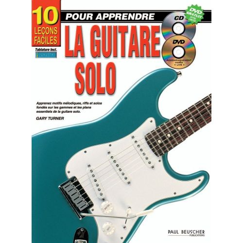PAUL BEUSCHER PUBLICATIONS TURNER GARY - LECONS FACILES POUR APPRENDRE LA GUITARE (10) + CD + DVD - GUITARE
