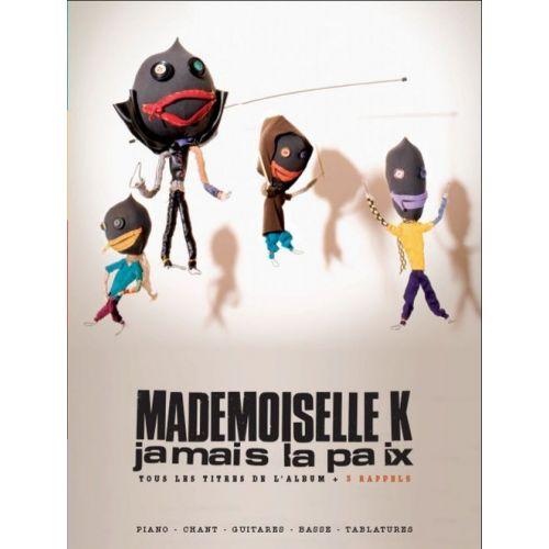 BOOKMAKERS INTERNATIONAL MADEMOISELLE K - JAMAIS LA PAIX - PVG TAB