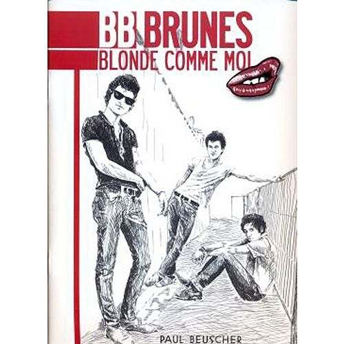 PAUL BEUSCHER PUBLICATIONS BB BRUNES - BLONDE COMME MOI - CHANT, GUITARE TAB