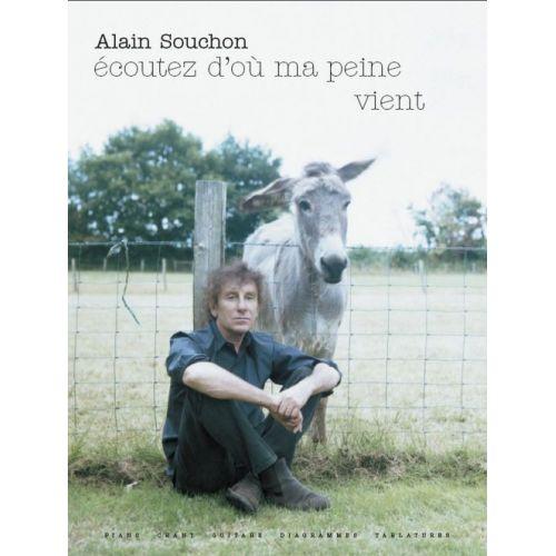 BOOKMAKERS INTERNATIONAL SOUCHON ALAIN - ECOUTEZ D'OÙ MA PEINE VIENT - PVG TAB