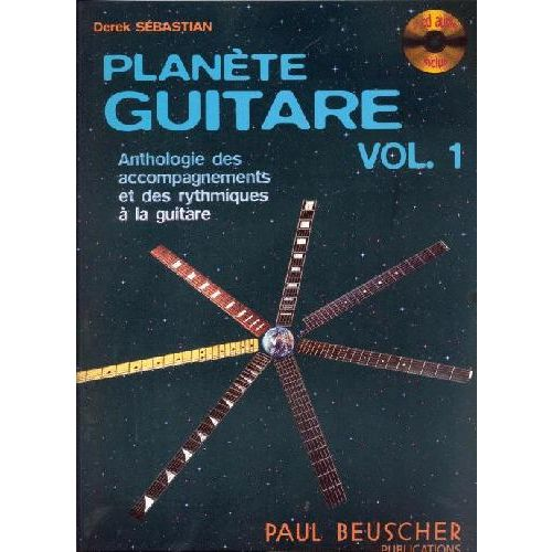 PAUL BEUSCHER PUBLICATIONS SEBASTIAN DEREK - PLANETE GUITARE VOL.1 + 2 CD