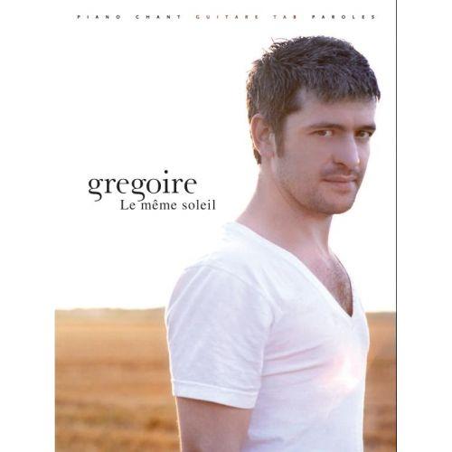 PAUL BEUSCHER PUBLICATIONS GREGOIRE - LE MEME SOLEIL - PVG