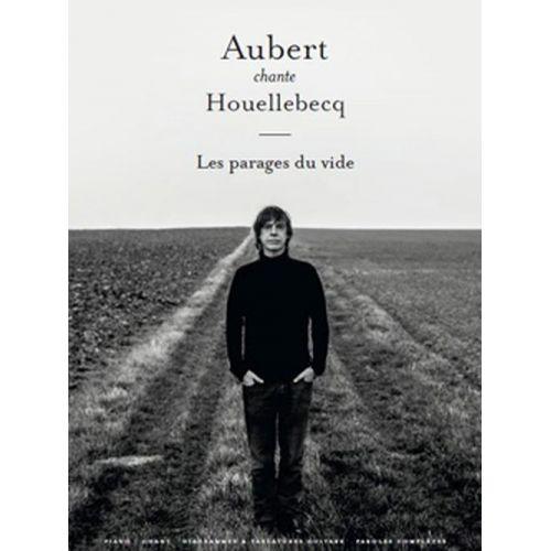 BOOKMAKERS INTERNATIONAL AUBERT JEAN-LOUIS - AUBERT CHANTE HOUELLEBECQ - PVG