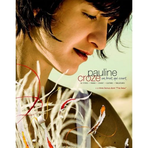 PAUL BEUSCHER PUBLICATIONS CROZE PAULINE - UN BRUIT QUI COURT - PVG